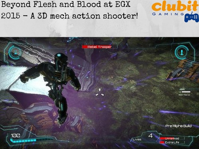Beyond Flesh and Blood at EGX 2015 Featured image