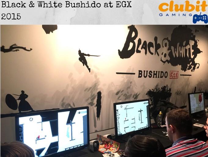 Clubit Gaming Interviews Black & White Bushido at EGX 2015