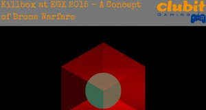 Drone Warfare Concept Game Killbox at EGX 2015