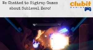 Clubit interview with Sublevel Zero at EGX 2015