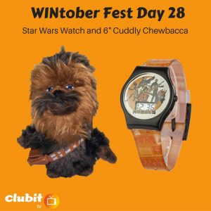 "WINtober Fest Day 28 - Star Wars Watch and 6"" Cuddly Chewbacca"