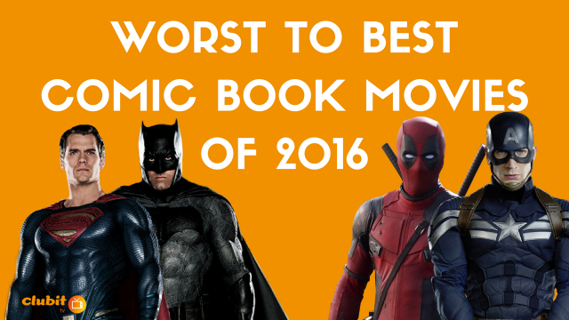 Best and worst Comic Book Movies of 2016